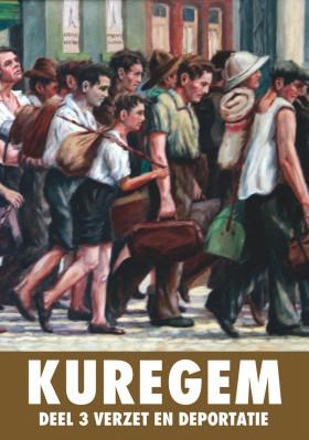 Kuregem • deel 3 • Verzet en deportatie