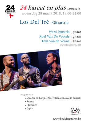 24 karaat & plus concert: Los Del Trè (gitaartrio) met een programma van Spaanse en Latijns-Amerikaanse klassieke muziek, Rumba, Flamenco en Gipsy