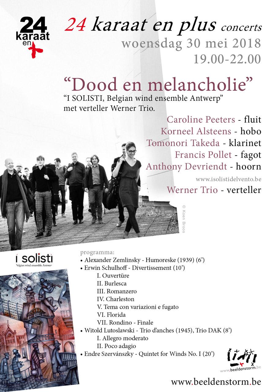 """24 karaat & plus concert: """"Dood en melancholie"""", """"I SOLISTI, Belgian wind ensemble Antwerp"""" met verteller Werner Trio"""