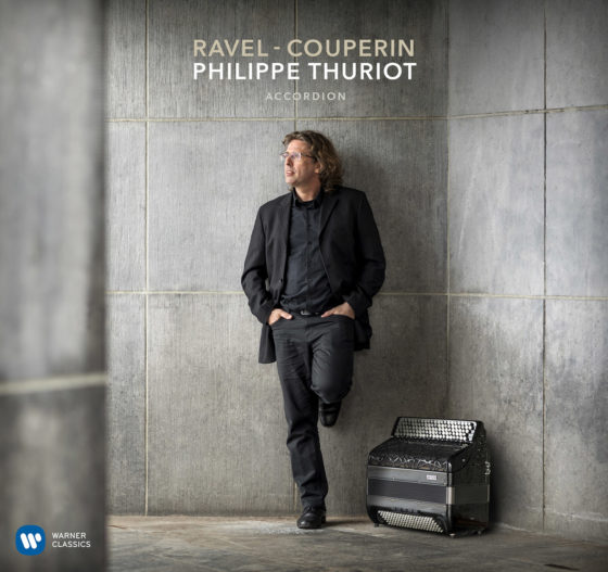 CD voorstelling: RAVEL – COUPERIN, Philippe THURIOT, accordion