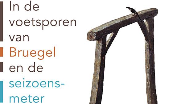 """Tentoonstelling opening: """"In de voetsporen van Bruegel en de seizoensmeter"""" – concept: Bert De Keyser"""